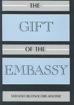 The Gift of the Embassy