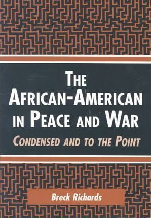 African-American in Peace and War
