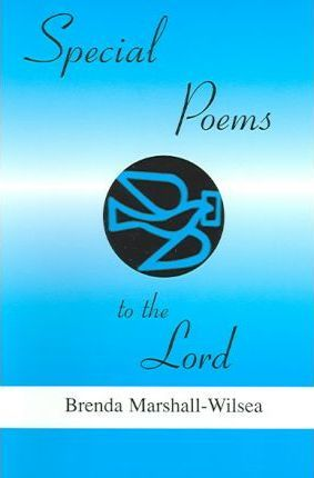 Special Poems to the Lord