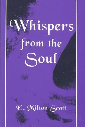 Whispers from the Soul