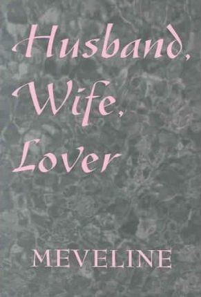 Husband, Wife, Lover