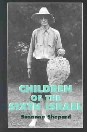 Children of the Sixth Israel