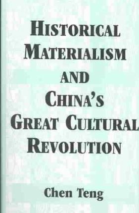Historical Materialism and China's Great Cultural Revolution