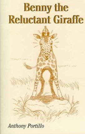 Benny The Reluctant Giraffe