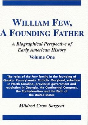 William Few, a Founding Father