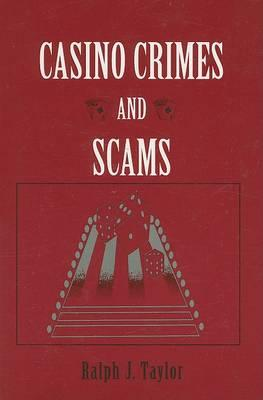 Casino Crimes and Scams