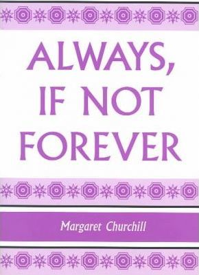 Always, If Not Forever