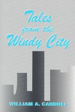 Tales from the Windy City