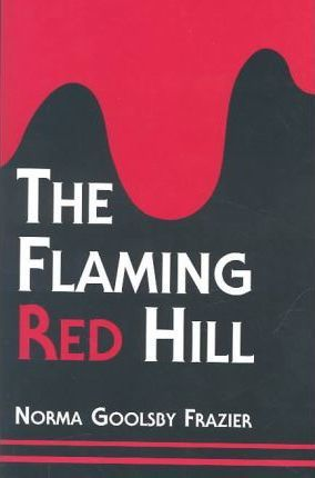 The Flaming Red Hill