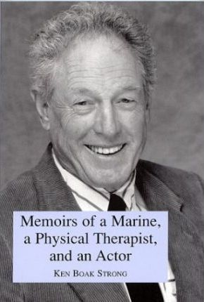 Memoirs of a Marine, a Physical Therapist, and an Actor