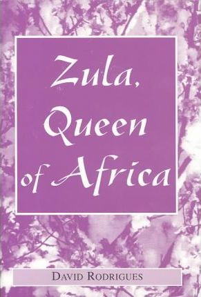Zula, Queen of Africa
