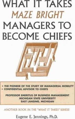 What It Takes Maze Bright Managers to Become Chiefs