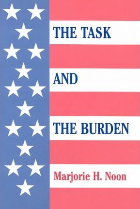 The Task and the Burden