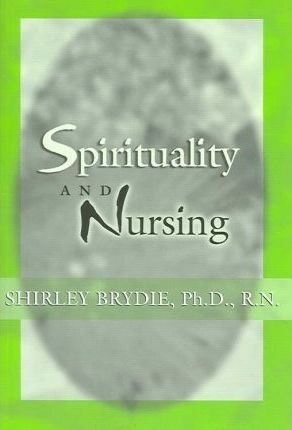 Spirituality and Nursing