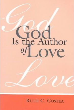 God Is the Author of Love