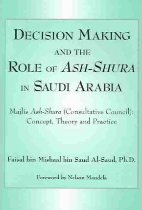 Decision Making and the Role of Ash-Shura in Saudi Arabia