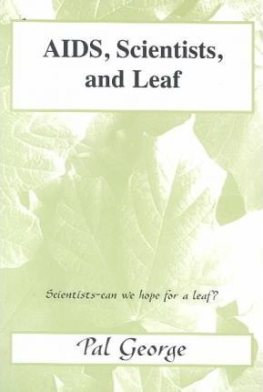 AIDS, Scientists, And Leaf