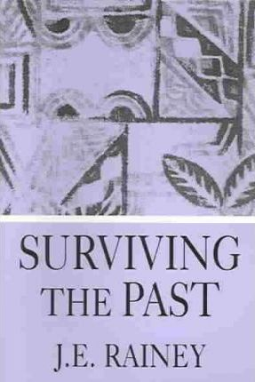 Surviving the Past