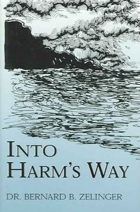 Into Harm's Way