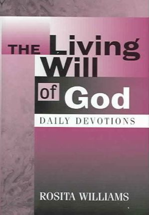 The Living Will of God
