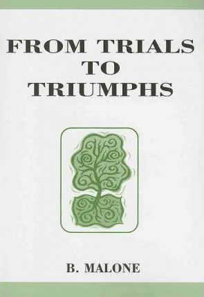 From Trials to Triumphs