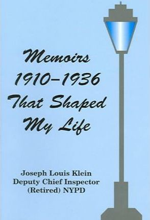Memoirs, 1910-1936, That Shaped My Life