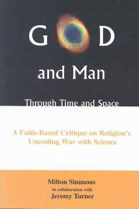 God and Man Through Time and Space