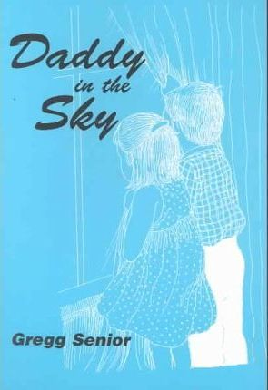 Daddy In The Sky
