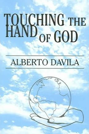 Touching The Hand Of God