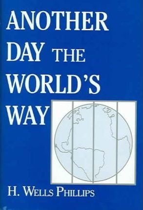 Another Day The World's Way