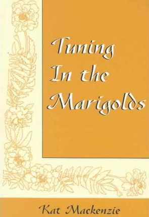 Tuning in the Marigolds