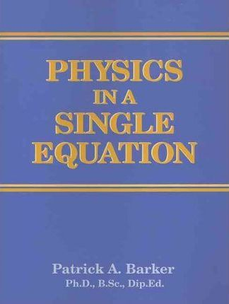 Physics in a Single Equation