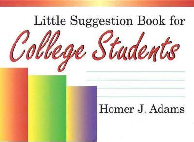 Little Suggestion Book for College Students