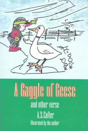 A Gaggle of Geese, and Other Verse