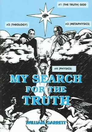 My Search for the Truth