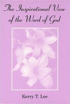 The Inspirational View Of The Word Of God