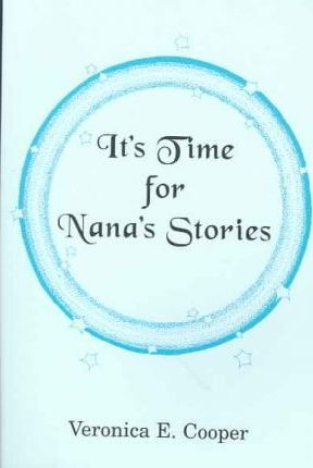 It's Time For Nana's Stories