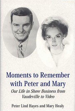 Moments to Remember with Peter and Mary