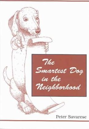 The Smartest Dog In The Neighborhood