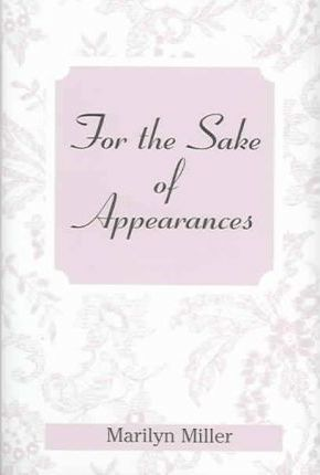 For the Sake of Appearances