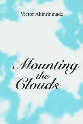 Mounting the Clouds