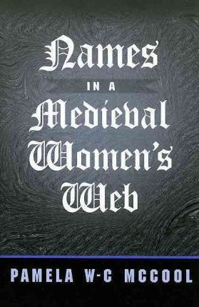 Names in a Medieval Women's Web
