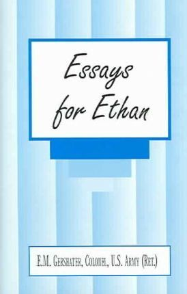 Essays for Ethan