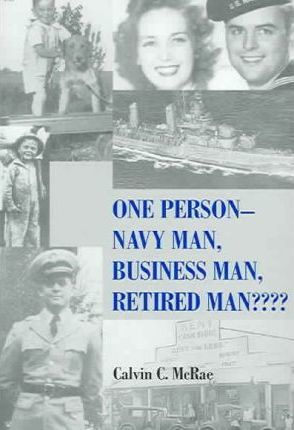 One Person - Navy Man, Business Man, Retired Man????