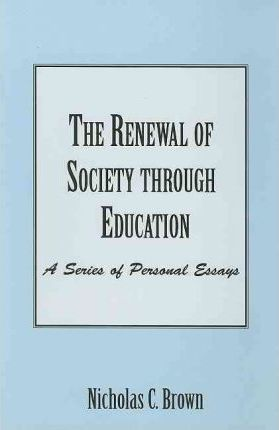 The Renewal of Society Through Education