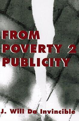 From Poverty 2 Publicity