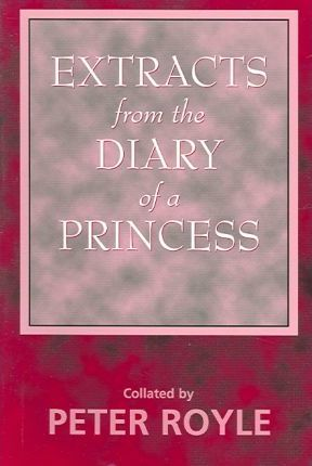 Extracts from the Diary of a Princess