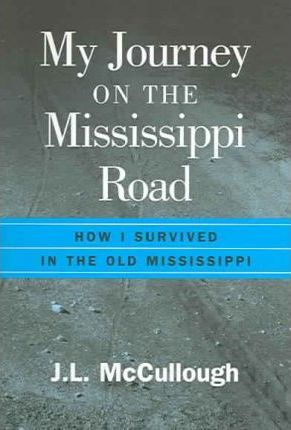 My Journey on the Mississippi Road