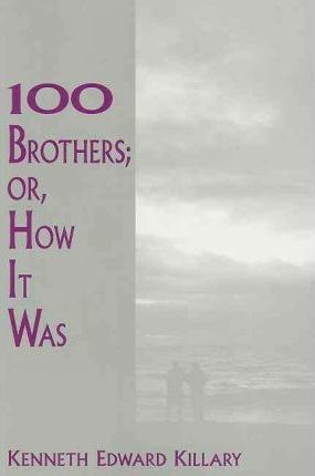 100 Brothers; Or, How It Was