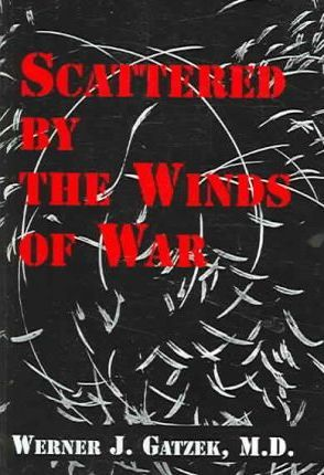 Scattered by the Winds of War